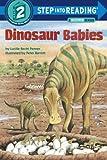 Dinosaur Babies (Step into Reading)
