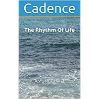 Cadence: The Rhythm Of Life (Volume Book 5) (English Edition)