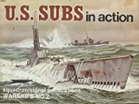 U.S. Subs in Action (Warships, No. 2)