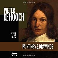 Pieter de Hooch - Paintings & Drawings (Zedign Art Series)