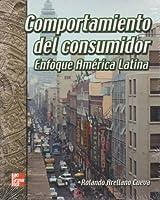 Comportamiento del Consumidor Enfoque America Latina