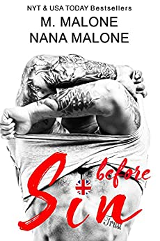 Before Sin (The Sin Duet Book 1) by [Malone, M., Malone, Nana]