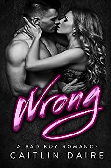 Wrong (Hollywood Bad Boys) by [Daire, Caitlin]