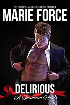 Delirious (Quantum Series Book 6) by [Force, Marie]