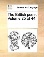 The British Poets. Volume 25 of 44
