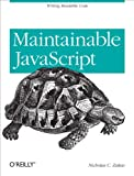 Maintainable JavaScript: Writing Readable Code (English Edition)