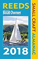 Reeds PBO Small Craft Almanac 2018: The United Kingdom and Ireland Plus Denmark to the Gironde (Reed's Almanac)