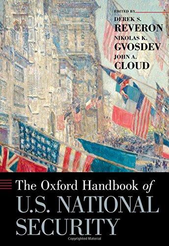 Download The Oxford Handbook of U.S. National Security (Oxford Handbooks) 0190680016