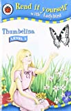 Read It Yourself Level 3 Thumbelina