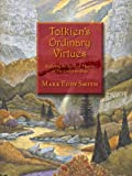 Tolkien's Ordinary Virtues (English Edition)