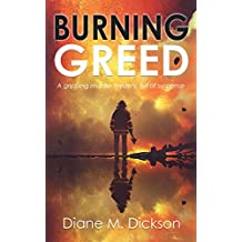 BURNING GREED: a gripping murder mystery, full of suspense (DI Tanya Miller investigates Book 2)