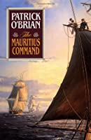 The Mauritius Command (Aubrey Maturin Series)