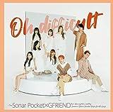 Oh difficult ~Sonar Pocket×GFRIEND(初回限定盤B)