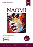 Naomi Video Study: When I Feel Worthless, God Says I'm Enough [DVD]