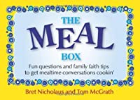 The Meal Box: Fun Questions and Family Faith Tips to Get Mealtime Conversations Cookin'