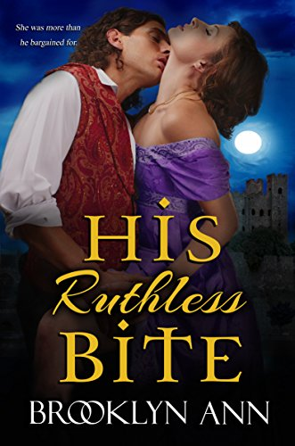 His Ruthless Bite: A regency vampire romance (Scandals With Bite Book 4)  eBook: Brooklyn Ann: Amazon com au: Kindle Store