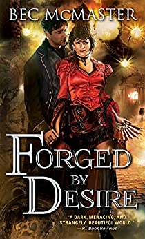 Forged by Desire (London Steampunk Book 4) by [McMaster, Bec]
