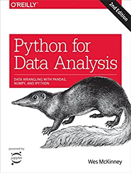 Python for Data Analysis: Data Wrangling with Pandas, NumPy, and IPython by [McKinney, Wes]