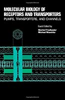Molecular Biology of Receptors and Transporters: Pumps, Transporters and Channels, Volume 137C (International Review of Cell and Molecular Biology)