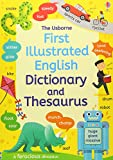First Illustrated Dictionary and Thesaurus (Illustrated Dictionaries and Thesauruses)