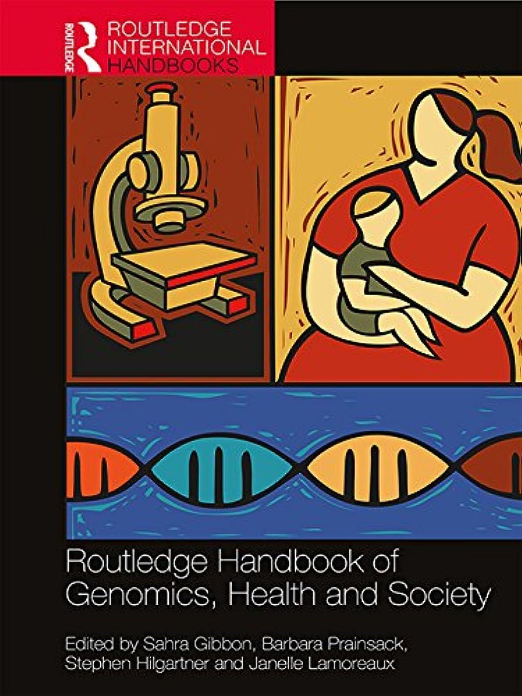 法王キャリッジ男やもめRoutledge Handbook of Genomics, Health and Society (Routledge International Handbooks) (English Edition)