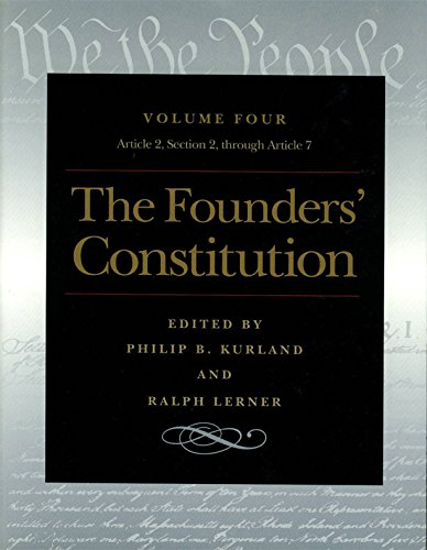 Download The Founders' Constitution: Article 2, Section 2, Through Article 7 0865973059