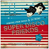 Super Disco Friends