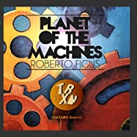 Planet of The Machines - EP