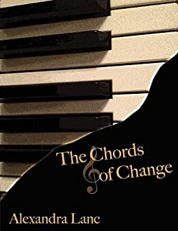 The Chords of Change by [Lanc, Alexandra]