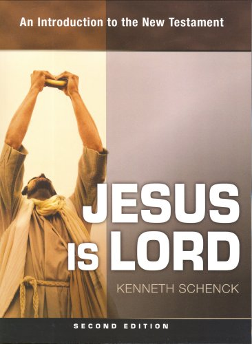 Download Jesus Is Lord: An Introduction to the New Testament 1931283389