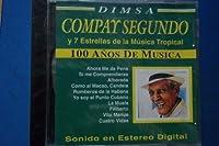 Compay Segundo & Siete Estrellas De Musica Tropica