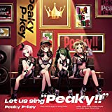 """Let us sing """"Peaky!!"""