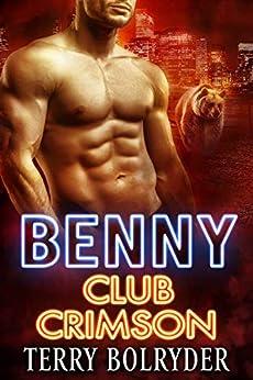 Benny (Club Crimson Book 3) by [Bolryder, Terry]