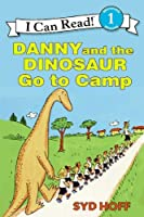 Danny and the Dinosaur Go to Camp (I Can Read Books: Level 1)