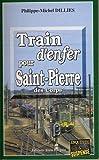 Train d'enfer pour Saint-Pierre-des-Corps