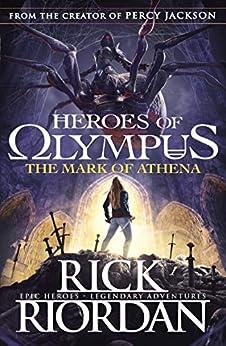 The Mark of Athena (Heroes of Olympus Book 3) (Heroes Of Olympus Series) by [Riordan, Rick]