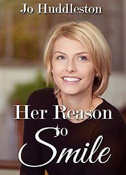 Her Reason to Smile by [Huddleston, Jo]