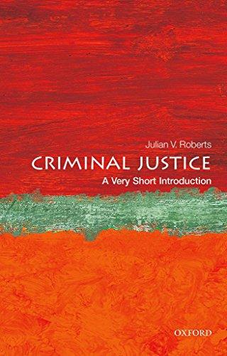 Download Criminal Justice: A Very Short Introduction (Very Short Introductions) 0198716494