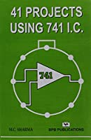 41 Projects Using 741 I.C.