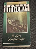 To Have and Have Not (A Scribner Classic)