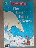The Last Polar Bears (SS)