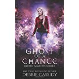 A Ghost of a Chance (The Nightwatch)