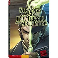The Strange Case of Dr. Jekyll and Mr. Hyde (Graphic Revolve)