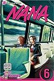 Nana, Vol. 6: v. 6