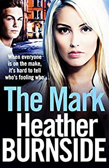 The Mark (The Working Girls Book 1) by [Burnside, Heather]