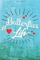 Butterflies Life: Best Gift Ideas Blank Line Notebook and Diary to Write. Best Gift for Everyone, Pages of Lined & Blank Paper