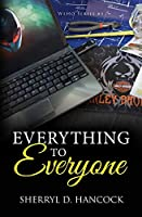 Everything to Everyone (WeHo)