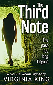 The Third Note (Selkie Moon Mystery Series) (Book 3) by [King, Virginia]