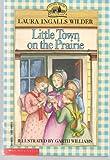 Little Town on the Prairie Edition: Reprint