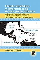 Historia, Intrahistoria Y Compriso Social En Siete Poetas Hispanicos (Caribbean Studies)